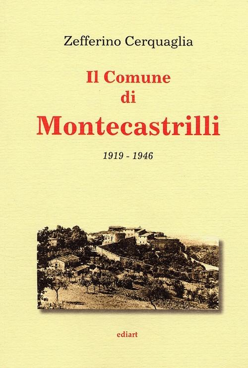 Il Comune di Montecastrilli. 1919-1946
