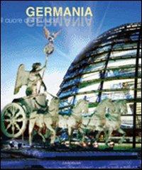 Germania. Il Cuore dell'Europa