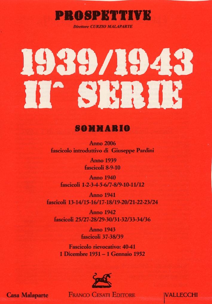 Prospettive 1939-1943. Seconda serie. Ristampa anastatica