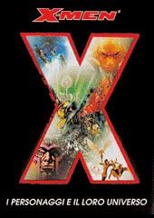 X-Men. I personaggi e il loro universo. Ediz. illustrata