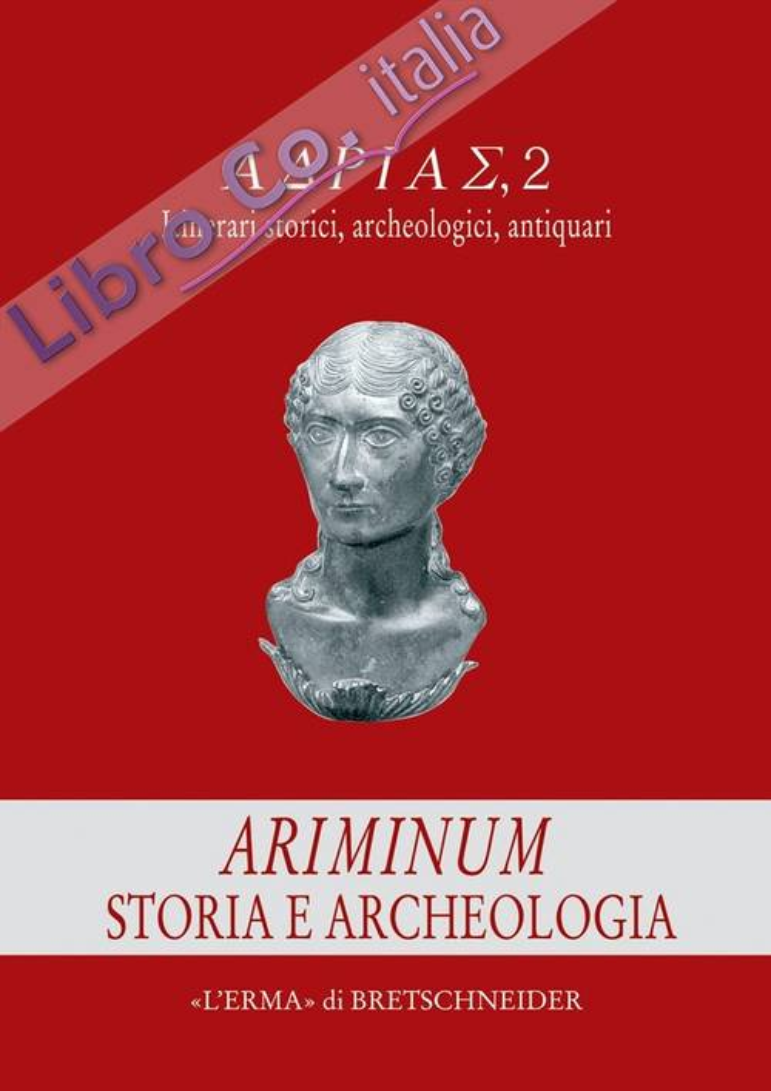 Ariminium. Storia e Archeologia