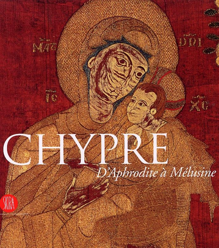 Chypre. D'Aphrodite à Mélusine