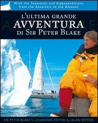 L'ultima grande avventura di Sir Peter Blake
