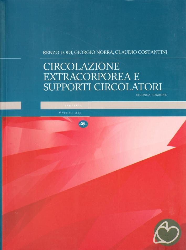 Circolazione extracorporea e supporti circolatori