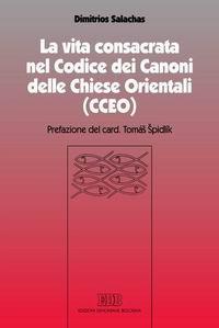 La vita consacrata nel Codice dei Canoni delle Chiese Orientali (CCEO)