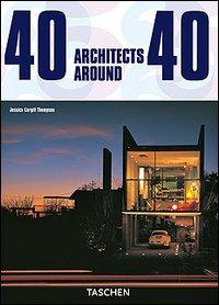 Forty Architects around 40. [Edizione Italiana, Spagnola e Portoghese]