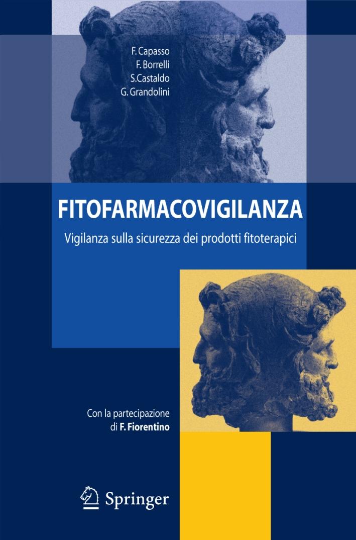Fitofarmacovigilanza: vigilanza sulla sicurezza dei prodotti fitoterapici.