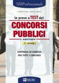 Le prove a test dei concorsi pubblici. Eserciziario