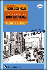 Brancaccio, una storia di mafia quotidiana.