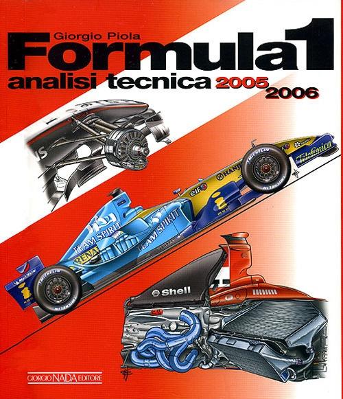 Formula 1 2005-2006. Analisi tecnica. Ediz. illustrata