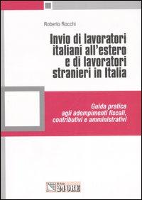 Invio di lavoratori italiani all'estero e di lavoratori stranieri in Italia