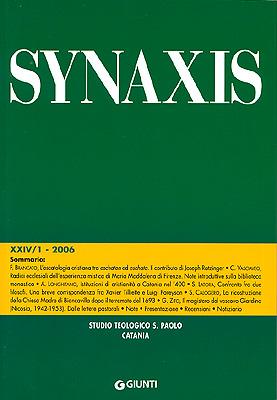 Quaderni di Synaxis XXIV/1 - 2006 - Quadrimestrale dello Studio Teologico s. Paolo di Catania