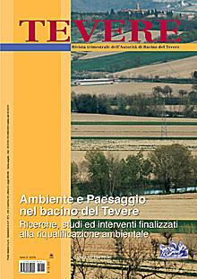 Tevere, ambiente e paesaggio nel bacino del Tevere. Ricerche, studi ed interventi finalizzati alla riqualificazione ambientale