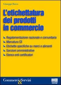 L'etichettatura dei prodotti in commercio