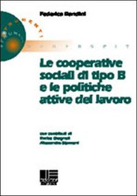Le cooperative sociali di tipo B e le politiche attive del lavoro