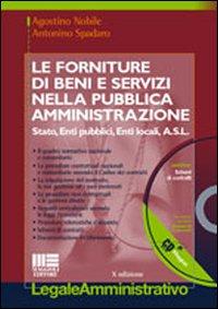 Le forniture di beni e servizi nella pubblica amministrazione