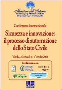 Sicurezza e Innovazione: il Processo di Automazione dello Stato Civile.