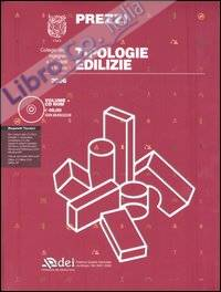 Prezzi tipologie edilizie 2006. Con CD-ROM