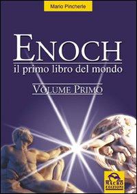 Enoch. Vol. 1: il Primo Libro del Mondo
