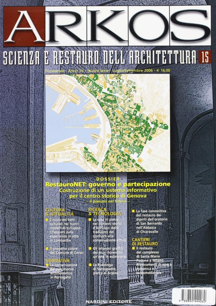 Arkos. Scienza e restauro dell'architettura. Vol. 15
