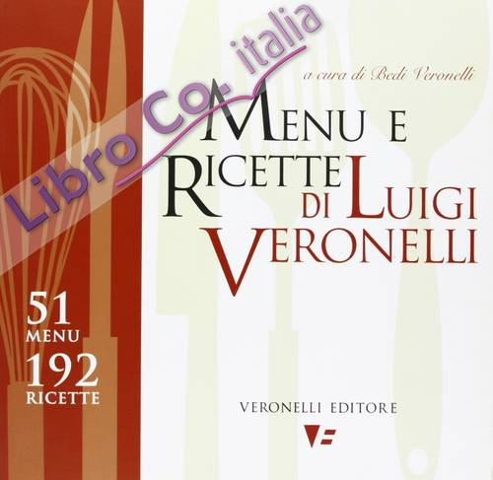 Menu e ricette di Luigi Veronelli