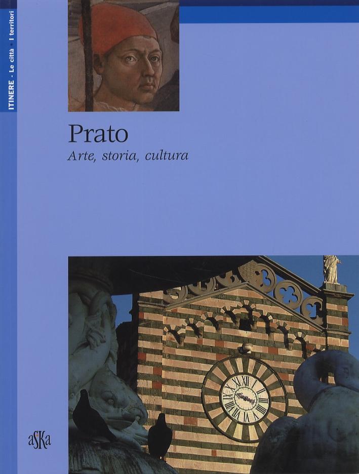 Prato. Arte, storia, cultura