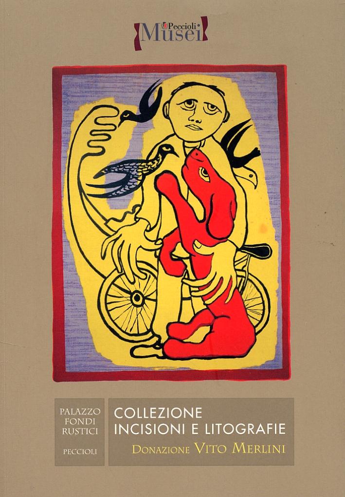 Collezione Incisioni e Litografie. Donazione Vito Merlini