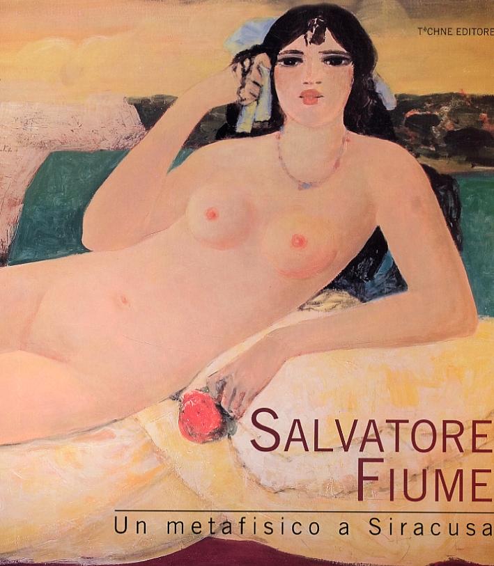 Salvatore Fiume. Un metafisico a Siracusa