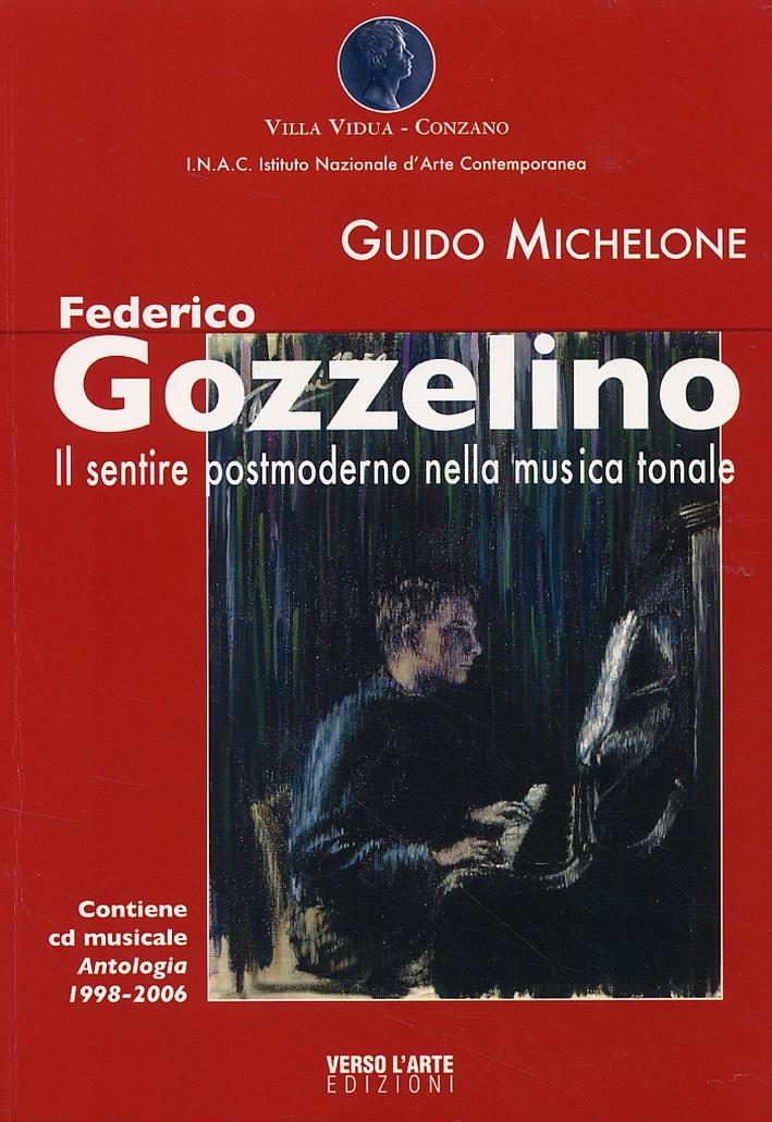Federico Gozzelino. Il sentire Postmoderno nella musica tonale