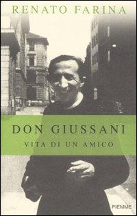 Don Giussani. Vita di un amico