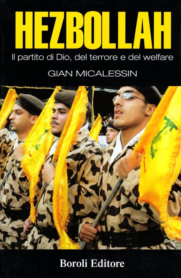 Hezbollah. Il partito di Dio, del terrore, del welfare.