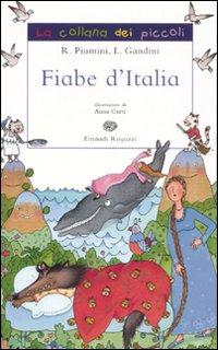 Fiabe d'Italia. Ediz. illustrata