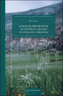 Analisi ed esplorazione multivariata dei dati in ecologia e biologia