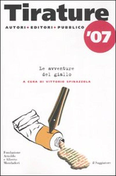 Tirature '07. Le avventure del giallo
