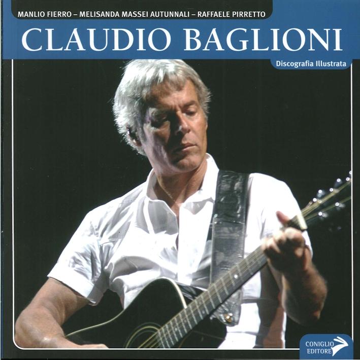 Claudio Baglioni. Discografia Illustrata