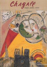 Chagall. Miró. Magia, grafia, colore
