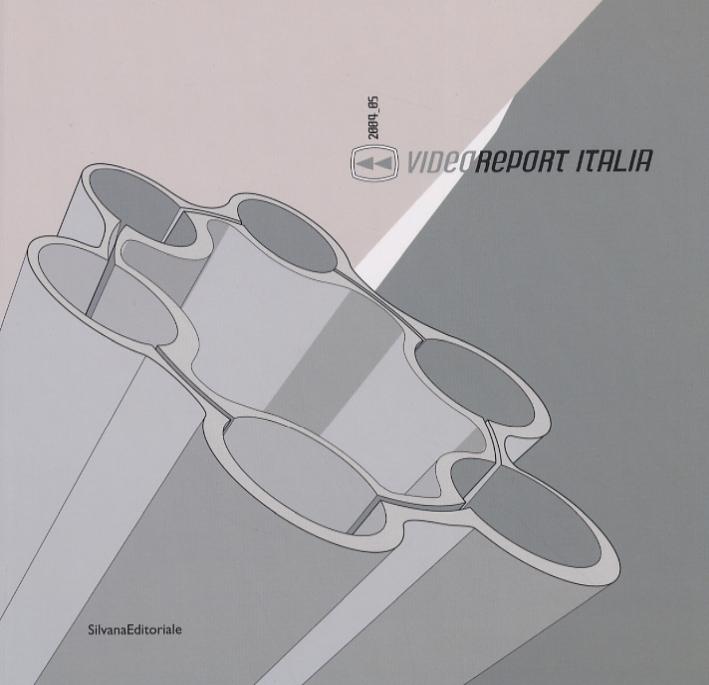 VideoReport Italia 2004-05