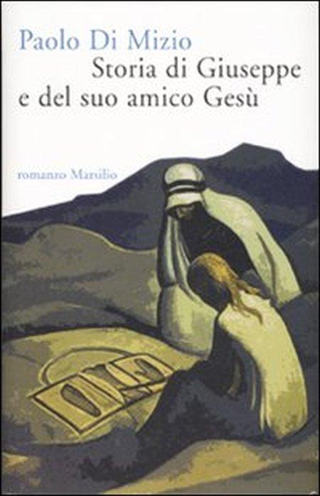 Storia di Giuseppe e del suo amico Gesù.