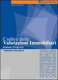 Codice delle Valutazioni Immobiliari 2006. Italian Property Valuation Standard