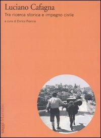 Luciano Cafagna. Tra ricerca storica e impegno civile