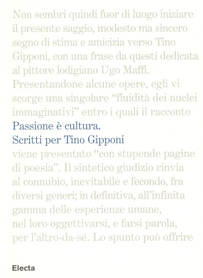 Passione è cultura. Scritti per Tino Gipponi