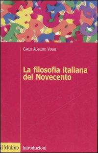 La Filosofia italiana del Novecento.