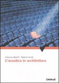 L'acustica in architettura.