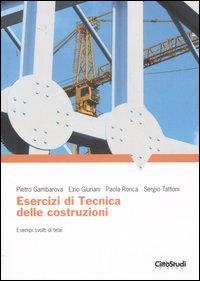 Esercizi di Tecnica delle Costruzioni. Esempi Svolti di Telai.
