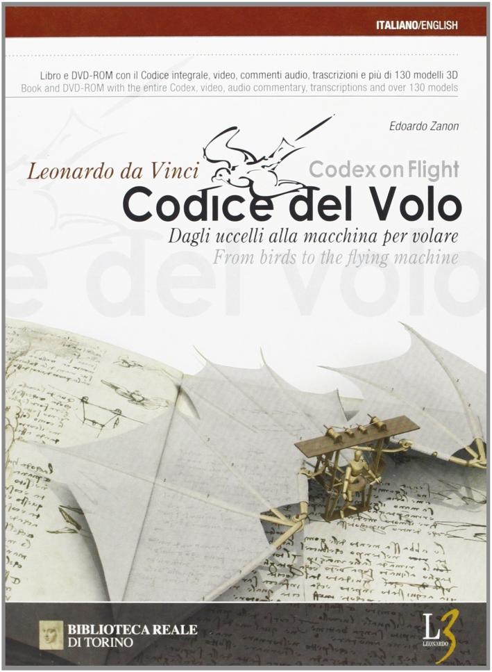 Il codice del volo. Dagli uccelli alle macchine per volare. [Edizione Italiana e Inglese]. Con DVD-ROM.