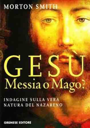 Gesù, messia o mago?