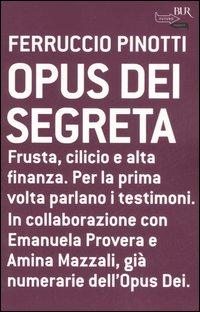 Opus Dei segreta.