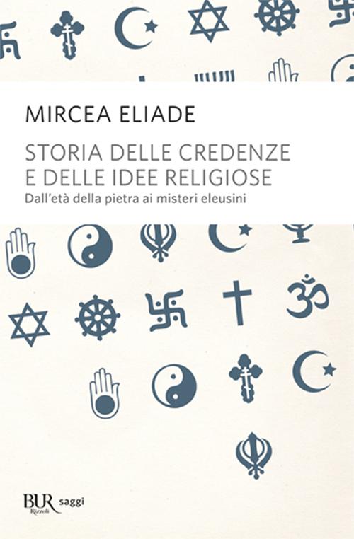 Storia delle credenze e delle idee religiose.