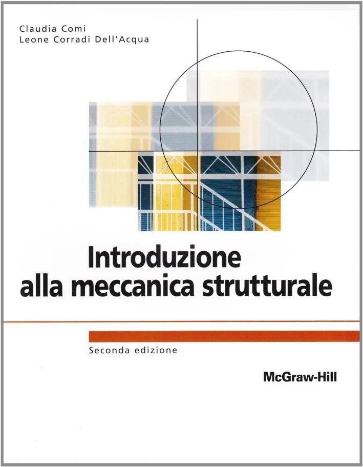 Introduzione alla meccanica strutturale.