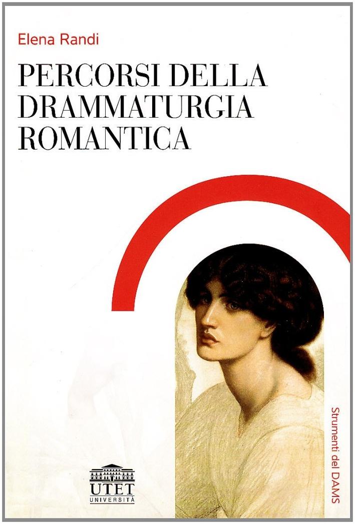 Percorsi della drammaturgia romantica